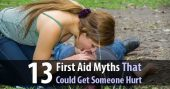 13 First Aid Myths That Could Get Someone Hurt (Or Worse) - There's an especially large amount of misinformation when it comes to medicine and healthcare. Thanks to social media, there are dozens of medical myths being spread to millions of people. This article attempts to counteract some of that damage by debunking 13 of the most common first aid myths.