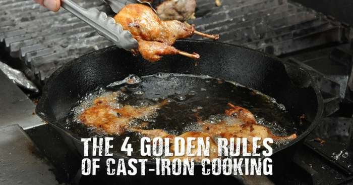 The 4 Golden Rules Of Cast-Iron Cooking — A lot of people have had their cast-iron pots and pans for tens if not a hundred years or more and they still work as good as they day they were brought. Cast-iron skillets conduct heat beautifully, go from stove top to oven with no problem.