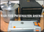 Your Food Preservation Arsenal - Being able to preserve food is something everyone should know about. There are multiple methods of food preservation out there, beyond the freezer! How much food have you tossed out because of freezer burn?