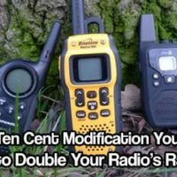 Ten Cent Modification You Can Do to Double Your Radio's Range — Just like anything in the world, radios only reach so far. Their frequencies can extend across vast spaces, depending on the transmitters and receivers that come with your radio. Obviously, when they reach farther, you can broadcast to a much larger audience, and when they do not go quite as far, the public you reach is not nearly as big.
