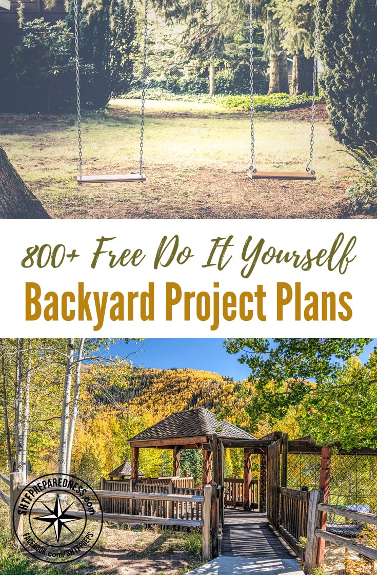 Do It Yourself: 800+ Free Do It Yourself Backyard Project Plans