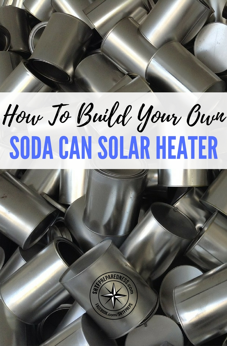 How to build your own soda can solar heater for Make your own solar panels with soda cans