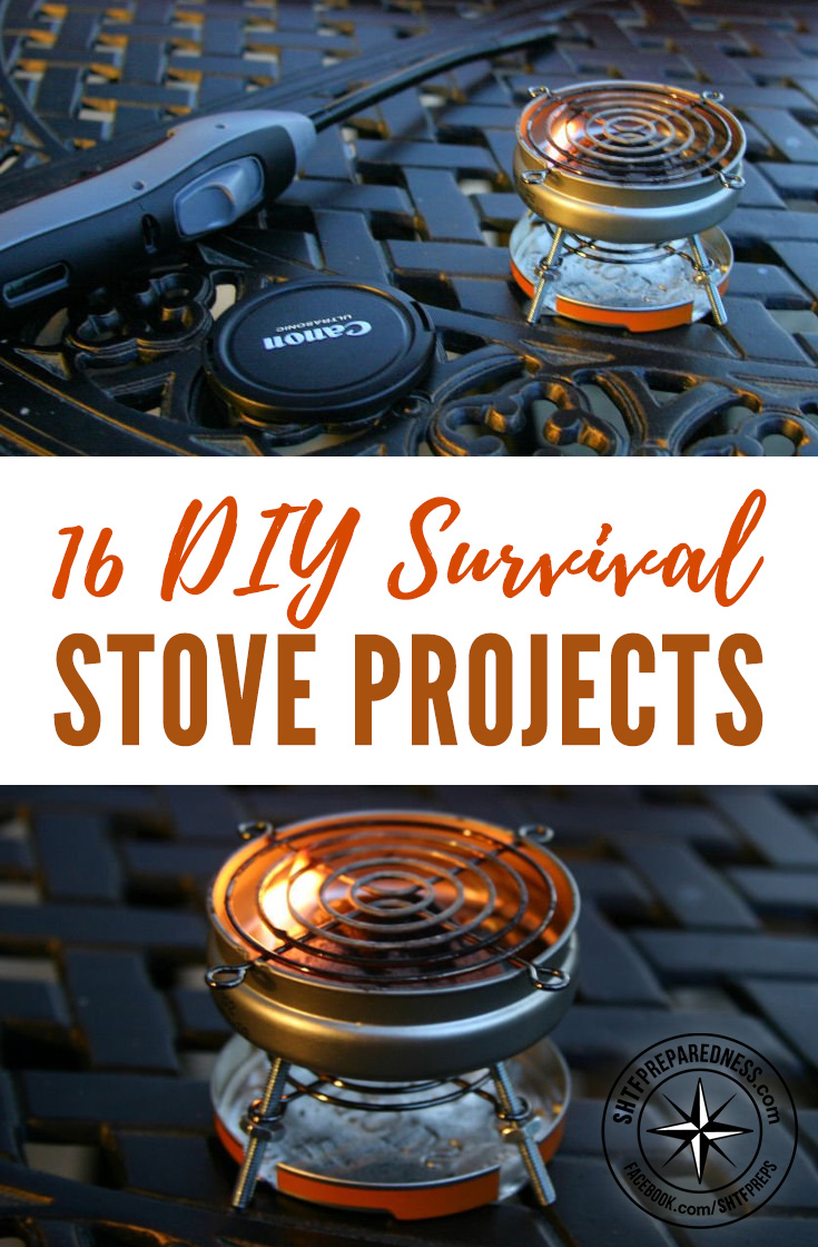 16 DIY Survival Stove Projects - There are countless ways to make survival stoves. They can be ultra simple hobo stoves made from a single food can, alcohol stoves from soda cans or more complex stoves that require some tools and preparation.