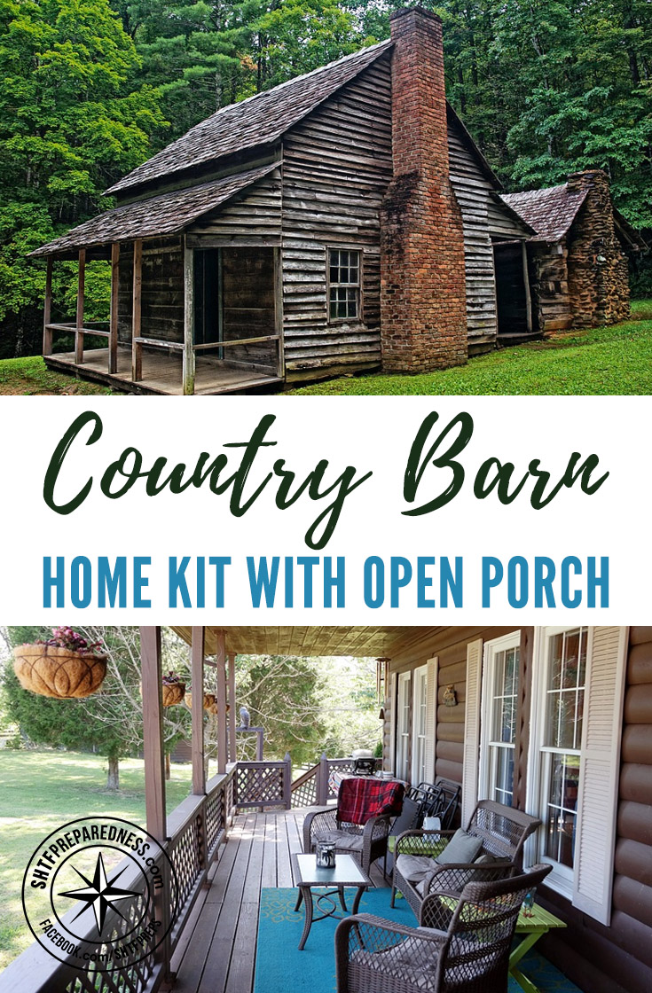 Country barn home kit with open porch shtf preparedness for Country home kits