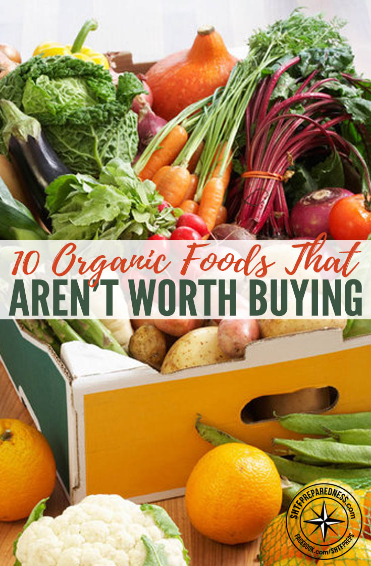 Aren T Infographics Just The: 10 Organic Foods That Aren't Worth Buying