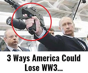 3 Ways America Could Lose WW3