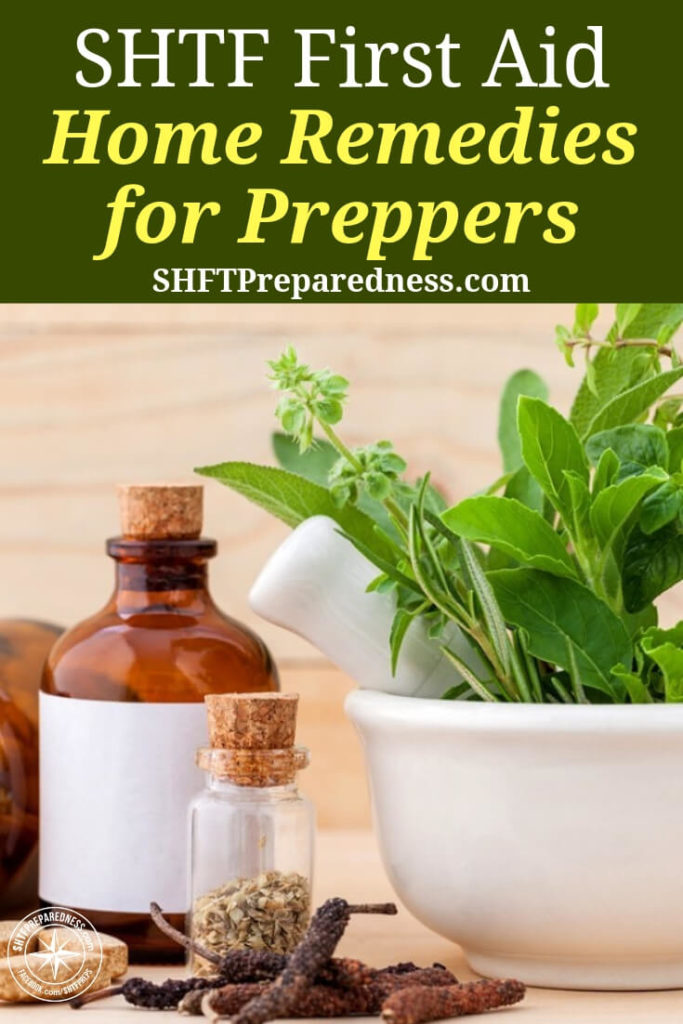 SHTF First Aid - Home Remedies for Preppers — We all need to be familiar with home remedies, since there is a huge chance that you or someone in the home will suffer from an affliction that requires immediate attention.