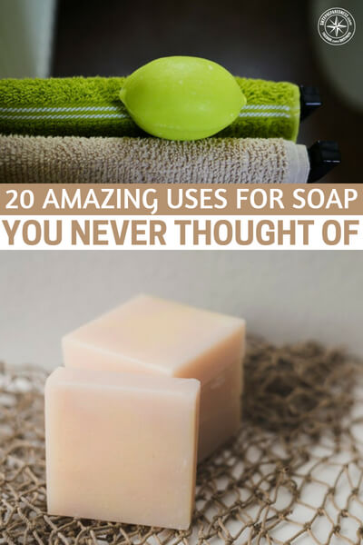 20 Amazing Uses For Soap You Never Thought Of — I haven't used soap in years, it makes my skin dry and itchy BUT I read this fantastic article from modernsurvivalblog.com that goes over 20 amazing uses for soap. I never knew soap could be so useful.