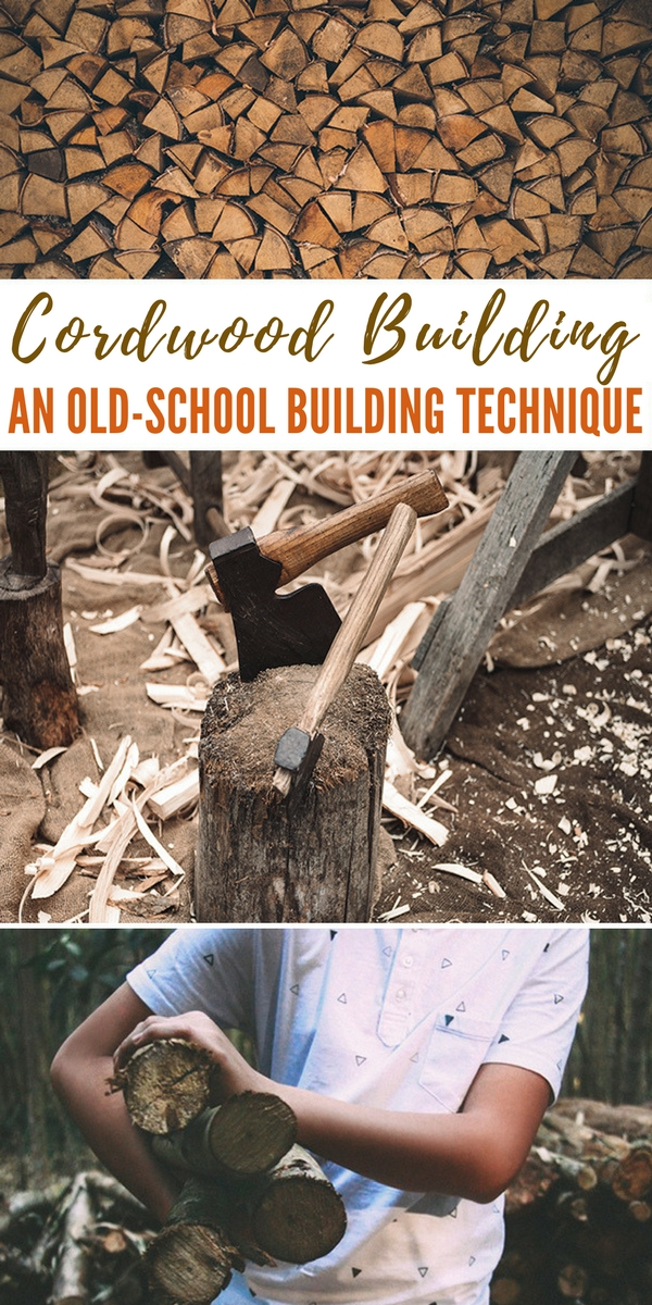 Cordwood Building - An Old-School Building Technique - tips
