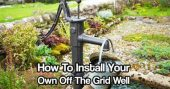 How To Install Your Own Off The Grid Well fb