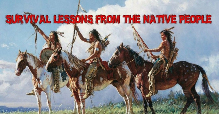 Survival Lessons from the Native Americans — Survival is a complex way of living nowadays and it's mostly based on stockpiling resources and buying survival gear. The abundance of TV shows, magazines, books and all sorts of online information complicates things and it can become overwhelming for the average Joe.
