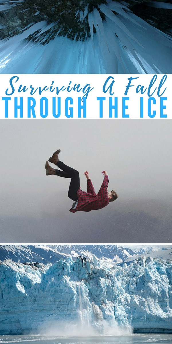 Surviving A Fall Through The Ice - life tips