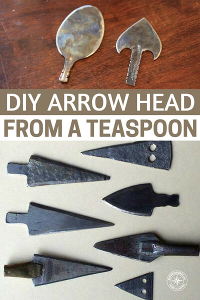 DIY Arrow Head From A Teaspoon — There will be time in a SHTF situation when you may need to shoot and kill an animal with a bow or crossbow. What happens if you lose or use all of your arrows or you run out... MAKE YOUR OWN. There will be millions of spoons around so make good use of them.