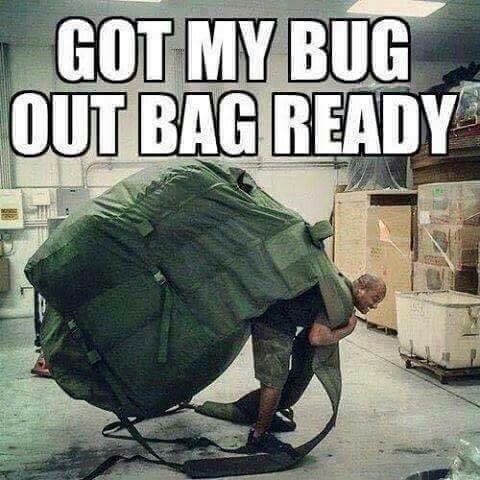 got my bug out bag ready!