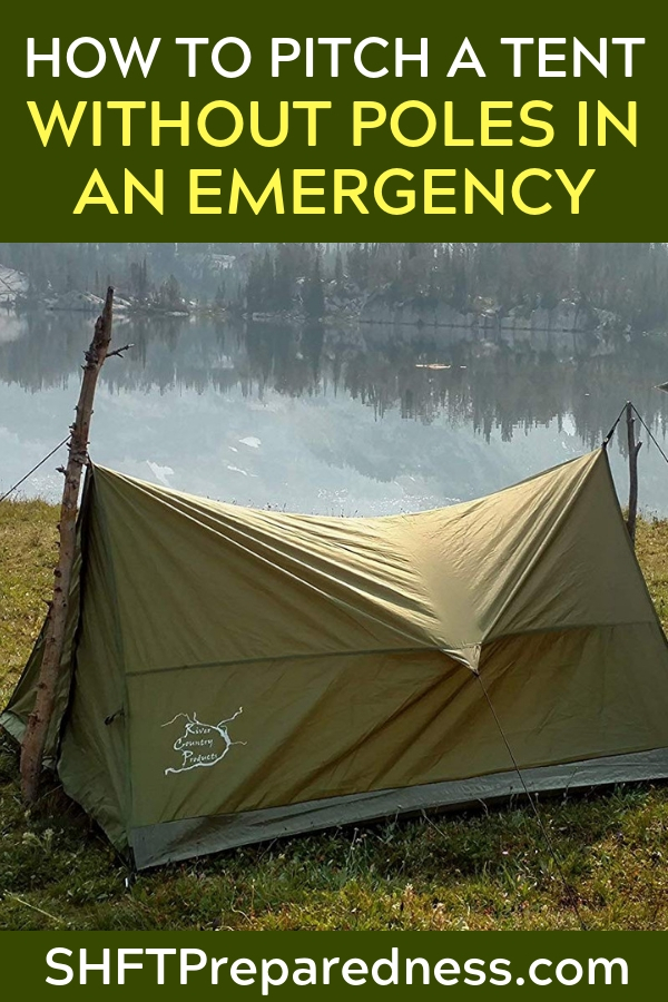 How To Pitch A Tent Without Poles In An Emergency — Knowing how to pitch a tent with no poles may not sound like life saving knowledge.. but if you think about things for a second it actually is! Say you are camping and you forgot the poles, what happens if a bear ruins the poles while you are out fishing?