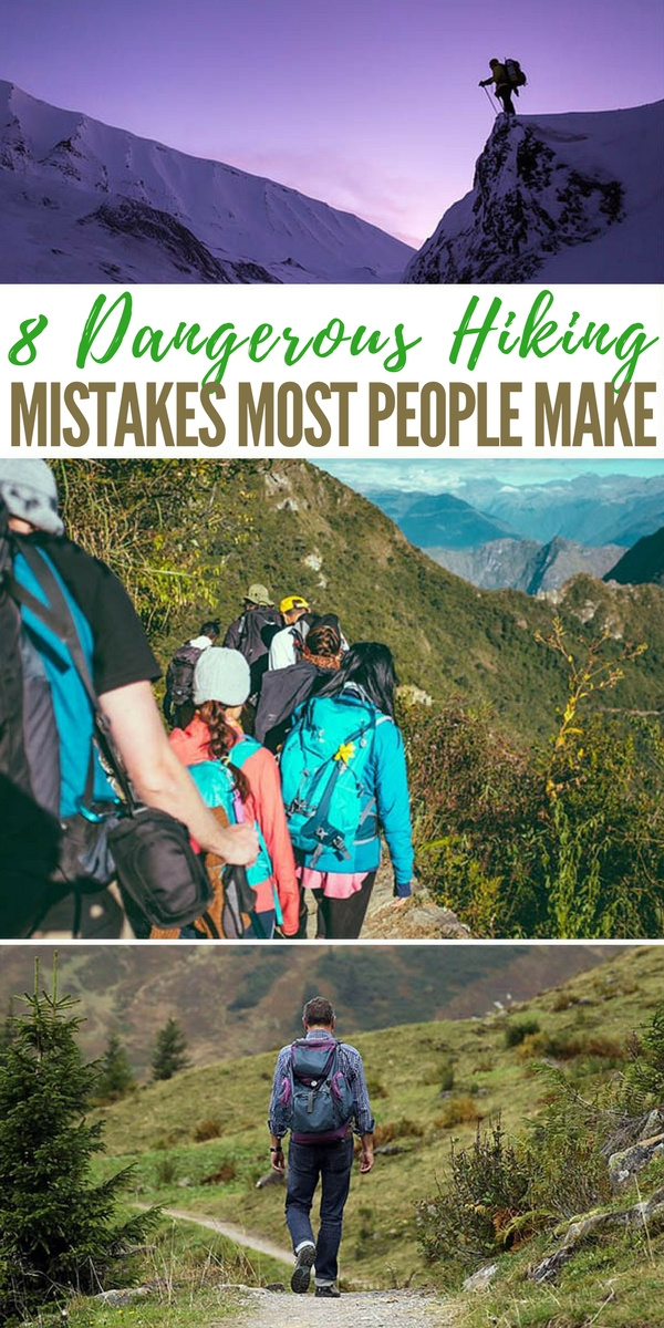 8 Dangerous Hiking Mistakes Most People Make - survival
