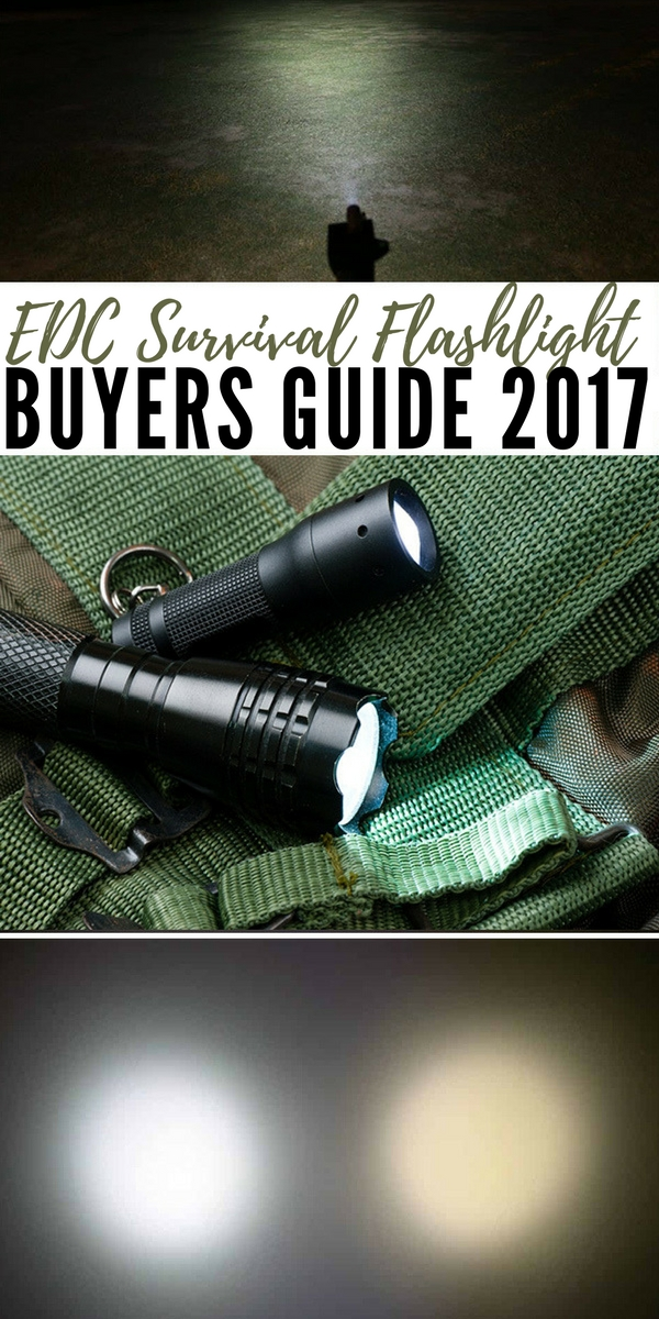 EDC Survival Flashlight Buyers Guide 2017