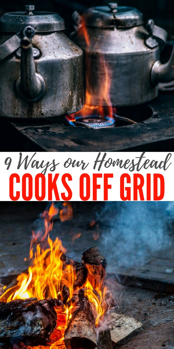 9 Ways our Homestead Cooks Off Grid — I learned early in my prepping career that stoves can die on you! Particularly electric stoves. They are just not the best single option for the average home.