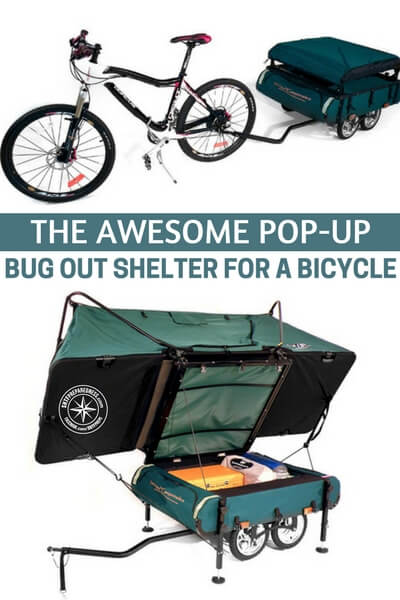 Permanent Bug Out Shelter : The awesome pop up bug out shelter for a bicycle