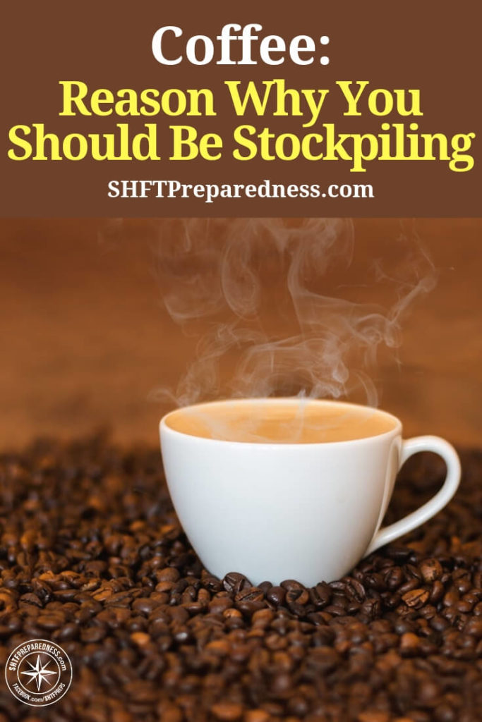 Coffee: Reason Why You Should Be Stockpiling — After those late nights there really is nothing like a stiff coffee to get you back into working order. Still, it is rare that this makes it into the stockpile or even into the bug out bag.