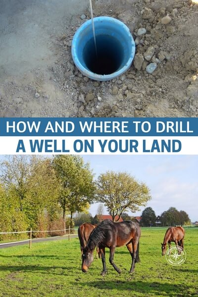 How And Where To Drill A Well On Your Land - Having your own well, will not only ensure you have fresh, clean water when ever you need it, but you will be self sufficient and off the grid, saving you money in the long term.