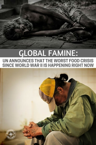 Global Famine: UN Announces That The Worst Food Crisis Since World War II Is Happening Right Now - This article is a great reminder of the importance of your own food storage and growing as much of your food as possible. These are real life accounts of people on our planet today. In 2017 there are children starving to death. Be sure that you prepare so your family is not in a perilous position like this.