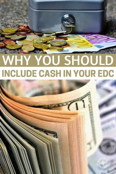 Why You Should Include Cash in Your EDC - This article really shines a light on one of the more common things that we all should be carrying. Even in a short term disaster cash can get you a ride home from anyone when plastic only works with cabs and Ubers.