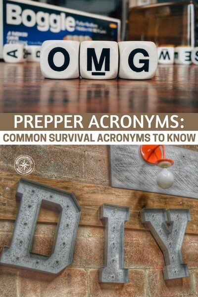 Prepper Acronyms: Common Survival Acronyms to Know - SHTF, BOB, TEOTWAWKI... Whether you embrace the shorthand or not, the fact remains that there is a lot of it out there. It has almost evolved into an exclusive language where you can hold a whole conversation without using layman's terms. I'm pretty used to this myself, there were plenty of TLAs (Three letter acronyms) in the military to get up to speed on fast. While the prepping acronyms may be annoying to the newcomer, you have to admit that it does speed up the dialogue, if only a little.