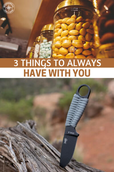 3 Things to Always Have with You - Even when people truly believe they are fully prepared with stockpiles at home and bug out bags in strategic locations they often overlook the fact that they will likely not be in one of those havens of preparedness when an emergency actually occurs. Large scale preparation is important, but it isn't the only thing to focus on. It's equally important to remain in the moment and fully conscious of the fact that it is impossible to prepare for every scenario.