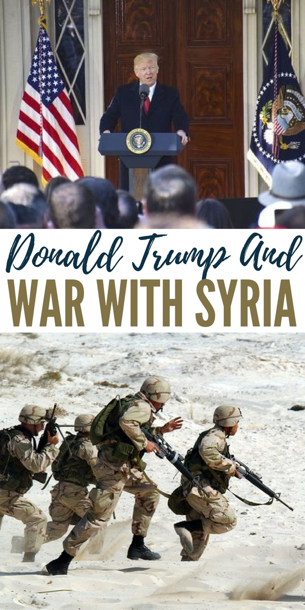 Donald Trump and War with Syria - It would seem like the perfect storm is ginning up for our new president. We have watched the white house take a tough stance on North Korea and now drone strikes on Syria.