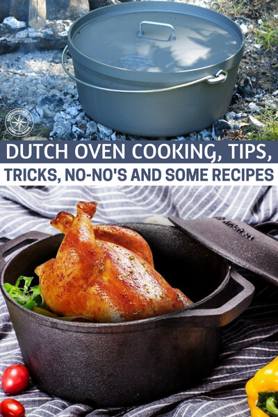 Dutch Oven Cooking, Tips, Tricks, no-no's And Some Recipes - There are a lot of benefits when it comes to purchasing a cast iron Dutch oven for the reason that it is not only long-lasting but at the same time it has superb heat retention.