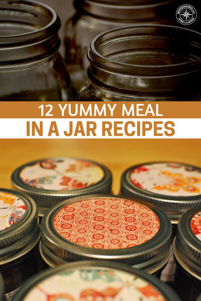 The great thing about these meal in a jar recipes is they're all dehydrated or pasta type foods and once properly sealed should last up to 2 or 3 years!