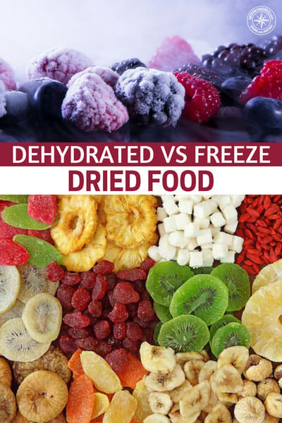 Dehydrated vs Freeze Dried Food - tips