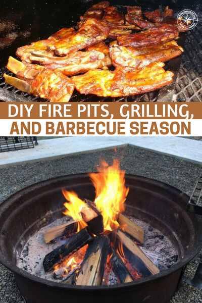 DIY Fire Pits, Grilling, and Barbecue Season Backyards and cookouts are as American as hotdogs and apple pie, and who doesn't love grilled food, roasted corn on the cob, a cold brew. Top this off with some roasted marshmallows