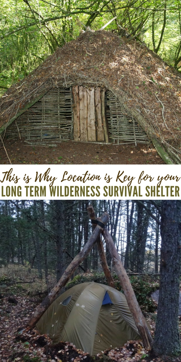 Shtf Shelter: This Is Why Location Is Key For Your Long Term Wilderness