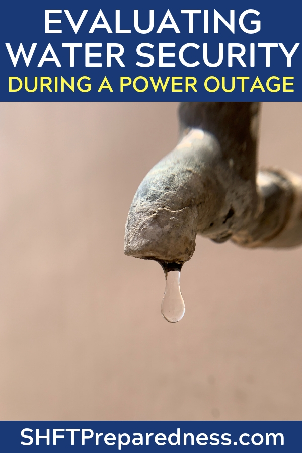 5 Steps to Evaluating Water Security during a Power Outage - A sound water plan should have multiple methods of procuring your water. You should never rely on one method only.