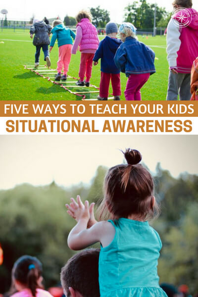 Five Ways To Teach Your Kids Situational Awareness - This author offers up some great advice on games and lessons to teach kids to assure they are prepared for what could come their way. Yes. As parents we must keep them young and hopeful.