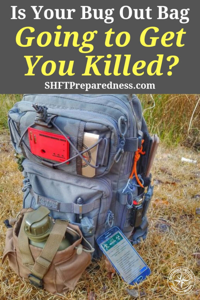 Is Your Bug Out Bag Going to Get You Killed? - When this happens you have people with Bug Out Bags that weigh more than they do. Not only could this seriously slow you down at the precise time you need to be light on your feet, but having a bag that is overloaded with a lot of stuff you could live without or which more likely couldn't help you at all, could get you killed.