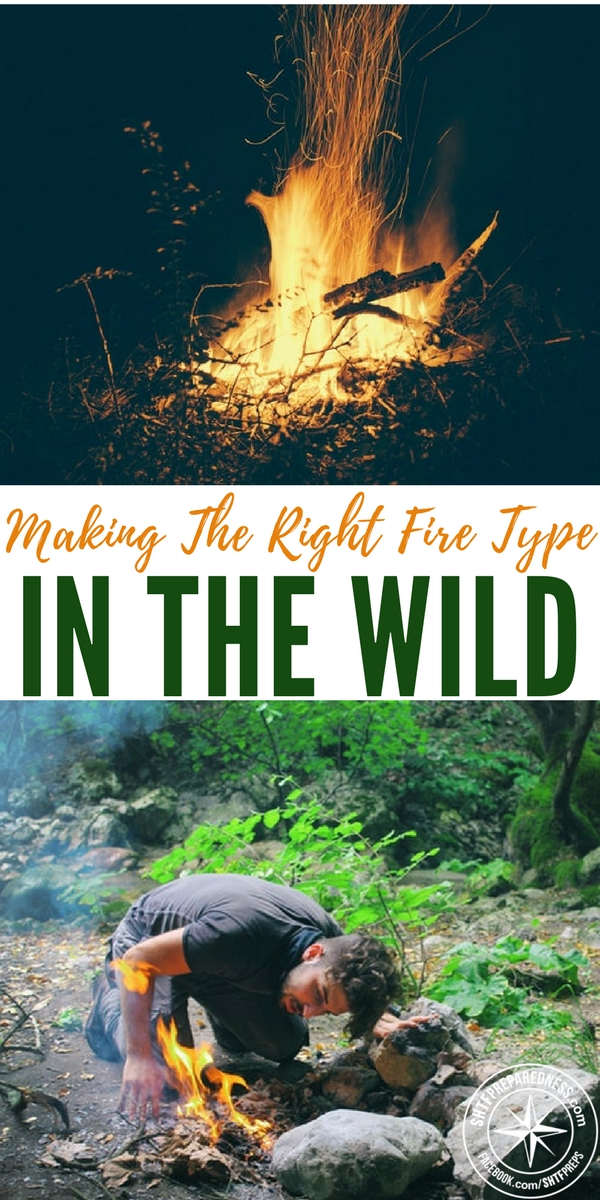 Making The Right Fire Type In The Wild - A novice survivalist should consider the availability of the resources you need to build it. Even more, as a safety measure, you should estimate how much fuel you would need. Once you do that, double the quantity if you want to succeed.