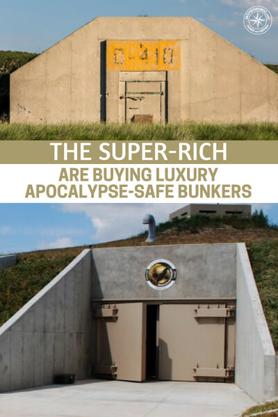 The Super-rich Are Buying Luxury Apocalypse-safe Bunkers - This article is all about the one message that has been plastered all over in recent months yet very few seem to be taking notice. The rich are making their escape plans and they are making them known. Loud and clear all over the country the super rich are buying land in New Zealand and bunkers deep in the ground.