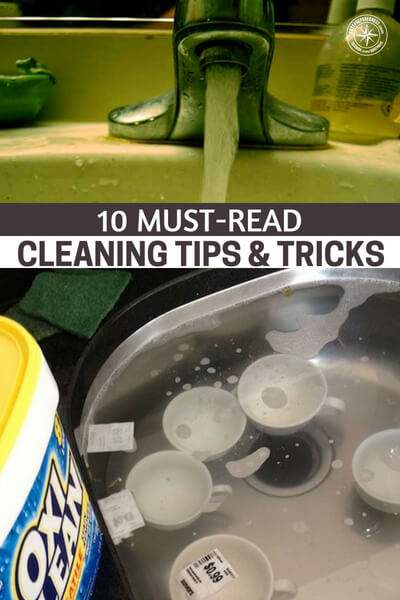 10 Must-Read Cleaning Tips & Tricks - I like these tips because they get you to use stuff you most likely already own and re-purpose them into other cleaning gadgets that work just as well if not better than store bought products.