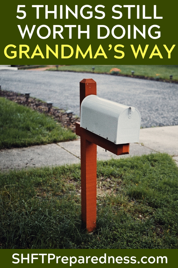 5 Things STILL Worth Doing Grandma's Way - This article is something very special as it pushes you back to old ways. This article focus on the pen and pad or even pencil and paper. How do we hold fast to those things that make us human in a world that is pushing us to become dependent on electronics.