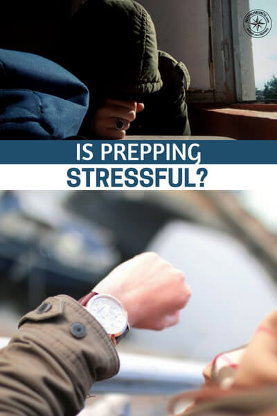 Is Prepping Stressful? - Its always good to read the words of a prepper who has been in the game for a while and has been through that panic. This same panic can crop up when things get ugly around us. Always remember, you are no good to anyone if you are stressed out and exhausted.