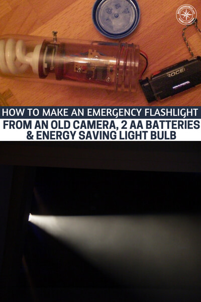 How To Make An Emergency Flashlight From An Old Camera, 2 AA Batteries & Energy Saving Light Bulb - This could be used for camping, bug out bags and at home if the power goes out. Remember, this is not necessarily a flashlight replacement but it gives you the opportunity to learn how you could make one from items around the house.