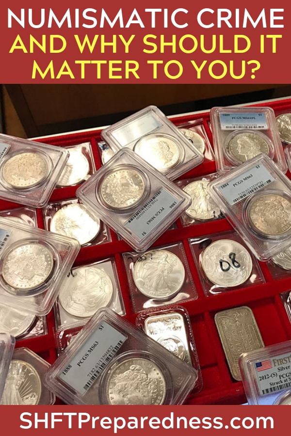What is Numismatic Crime and Why Should it Matter to You? - Not all suppliers are created equal and one thing that I never do is buy coins from the traveling gun and prepper expos. These people could be good honest folks but how will you know? The problem is they could have been sold fake silver and you could buy it from them.