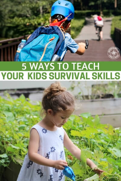 5 Ways to Teach Your Kids Survival Skills. Teaching your kids and wife how to survive is so important. All that said you need a way that to rope them in.