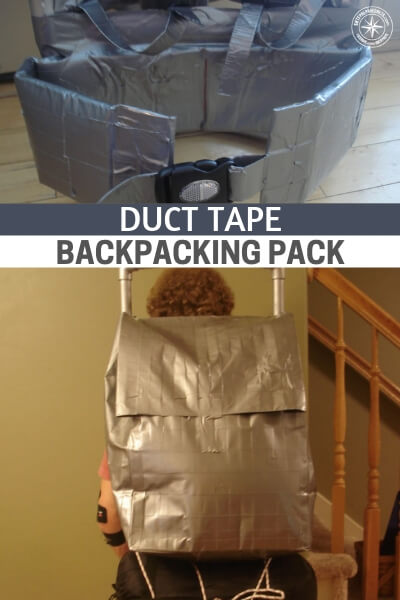 Duct Tape Backpacking Pack - If you find your self in a SHTF situation without a bug out bag or maybe you find your self in a situation where you rip or tear and the bag becomes unusable, this is by no means ideal but will suffice in this kind of situation. This is no wimpy school backpack. Made mainly of duct tape and some PVC pipe it is light weight yet durable.
