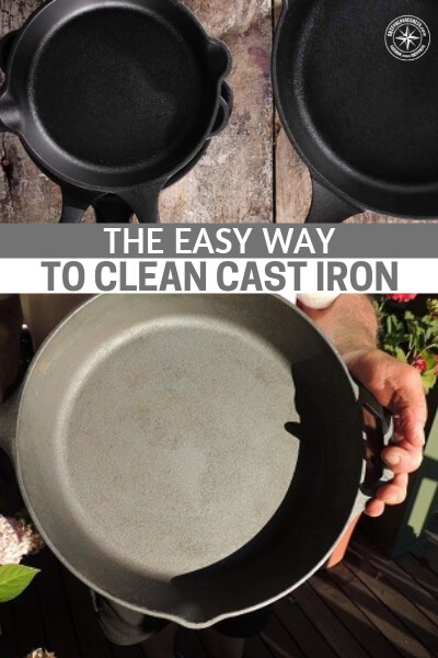 The Easy Way to Clean Cast Iron - Cast iron is one of those things that will last for, literally, generations! Thousands of meals can be cooked in a typical cast iron pan before it would even think about giving up.