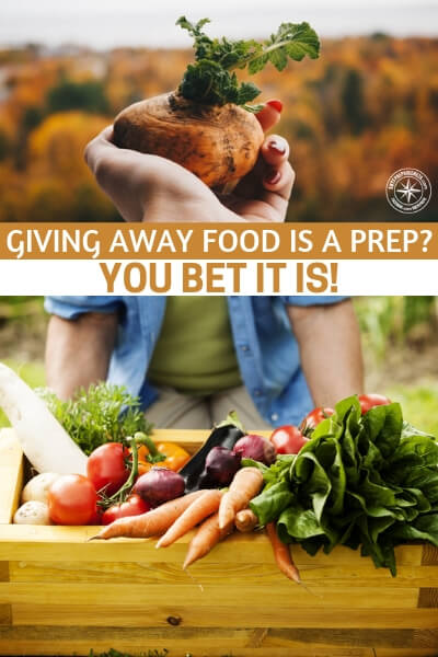 Giving away food is a prep? You bet it is! - The more we can do to gather and build a self reliant mindset in our communities the better off we will all be. There is no room for isolation in the event of a global cataclysm.