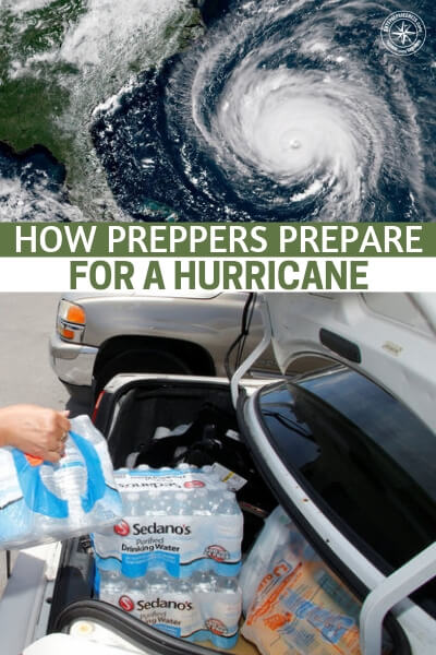 How Preppers Prepare for a Hurricane: A Comprehensive Look - Dealing with a future (or impending) hurricane can be a daunting task, especially since most blog posts only give you a few hints and no specific examples of what to get or what to do. What's needed is a very thorough look at what you need to consider when getting ready for one.